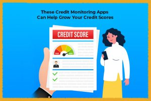 Credit Monitoring Apps
